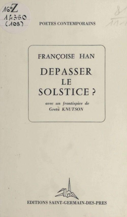 Dépasser le solstice ?