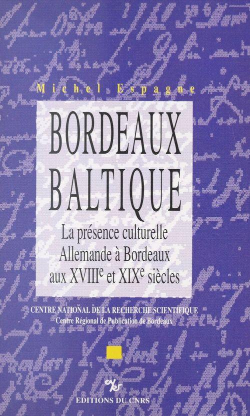 Bordeaux-Baltique