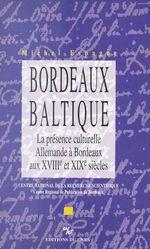 Vente Livre Numérique : Bordeaux-Baltique  - Michel Espagne