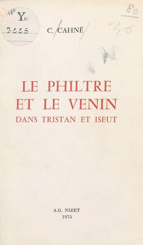 Le philtre et le venin dans Tristan et Iseut