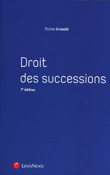 Droit civil ; successions ; manuel (7e édition)