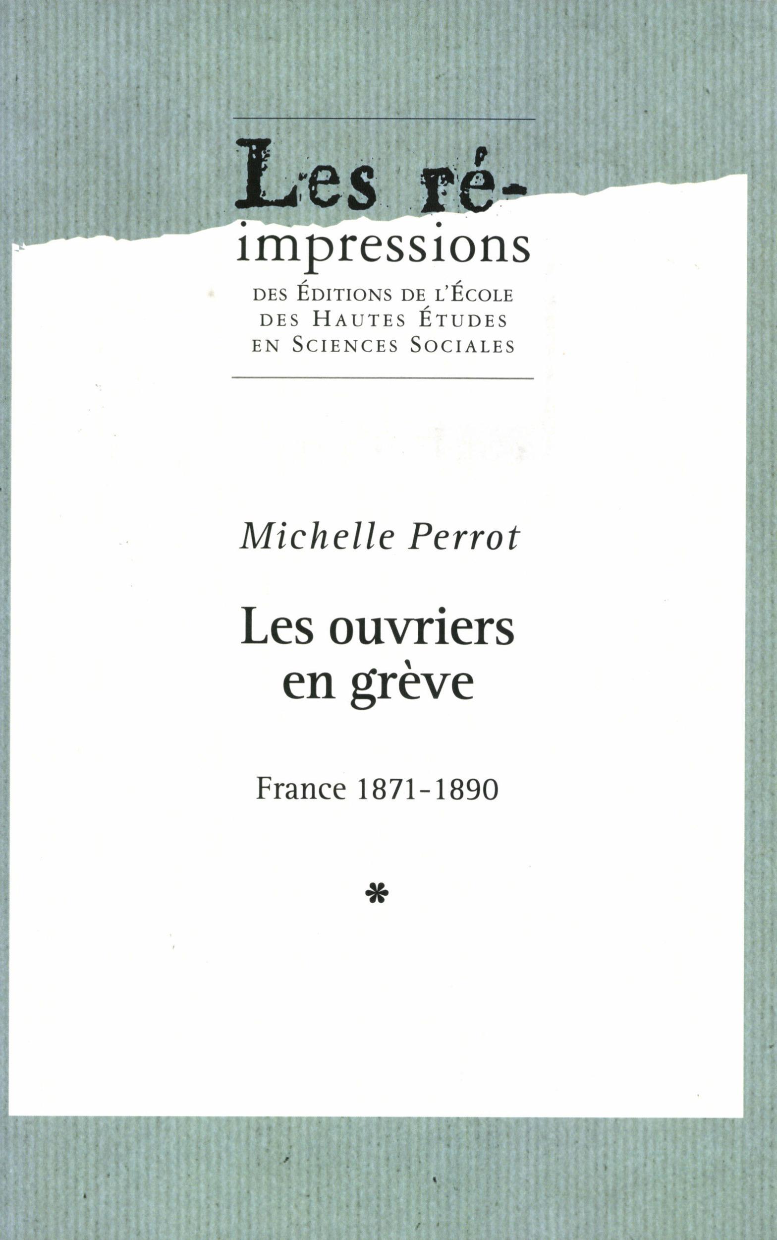 Vente EBooks : Les ouvriers en greve france, 1871-1890 - 3 volumes  - Michelle Perrot