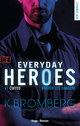 Everyday heroes - tome 1 Cuffed épisode 3  - K Bromberg