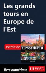Les grands tours en Europe de l'Est