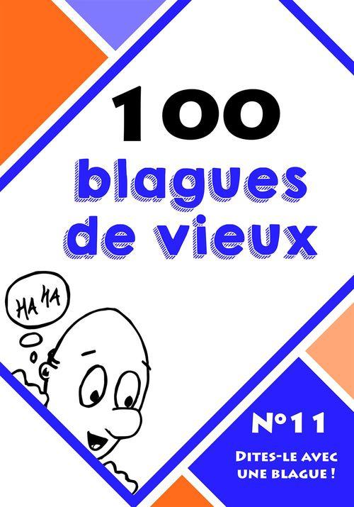 100 blagues de vieux