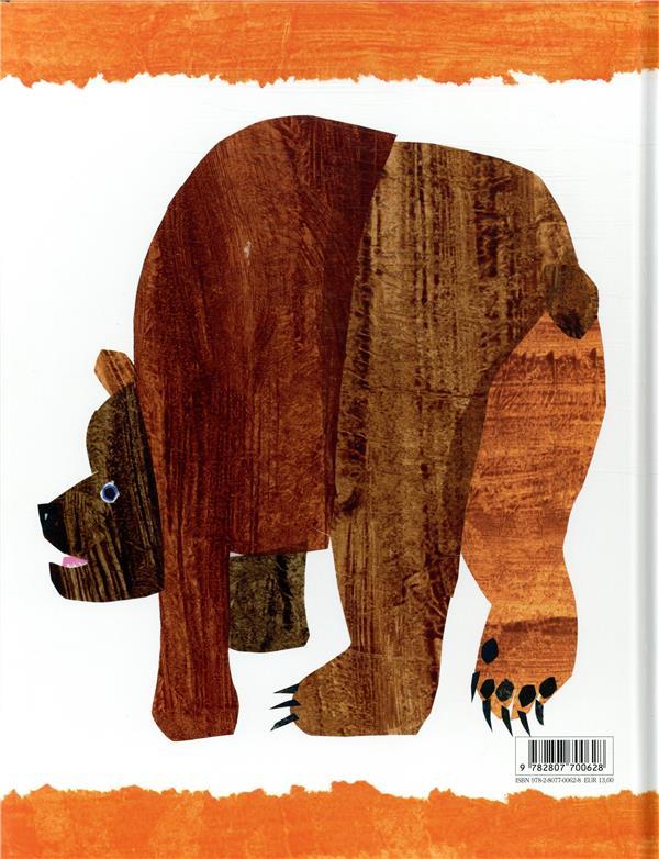 Ours brun, dis-moi ce que tu vois ?