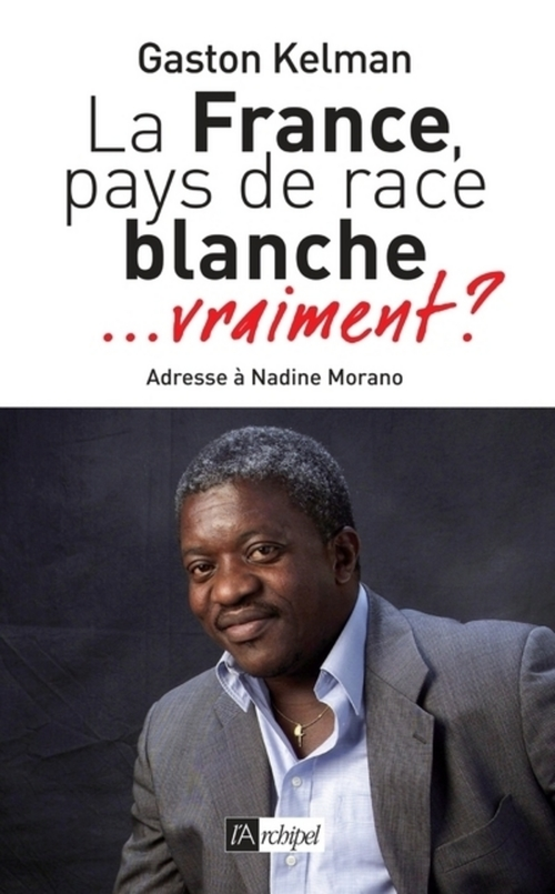 La France ; pays de race blanche