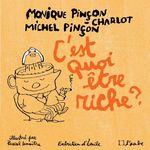 Vente Livre Numérique : C'est quoi être riche ?  - Monique Pincon-Charlot
