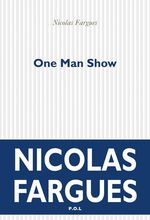 Vente Livre Numérique : One Man Show  - Nicolas Fargues