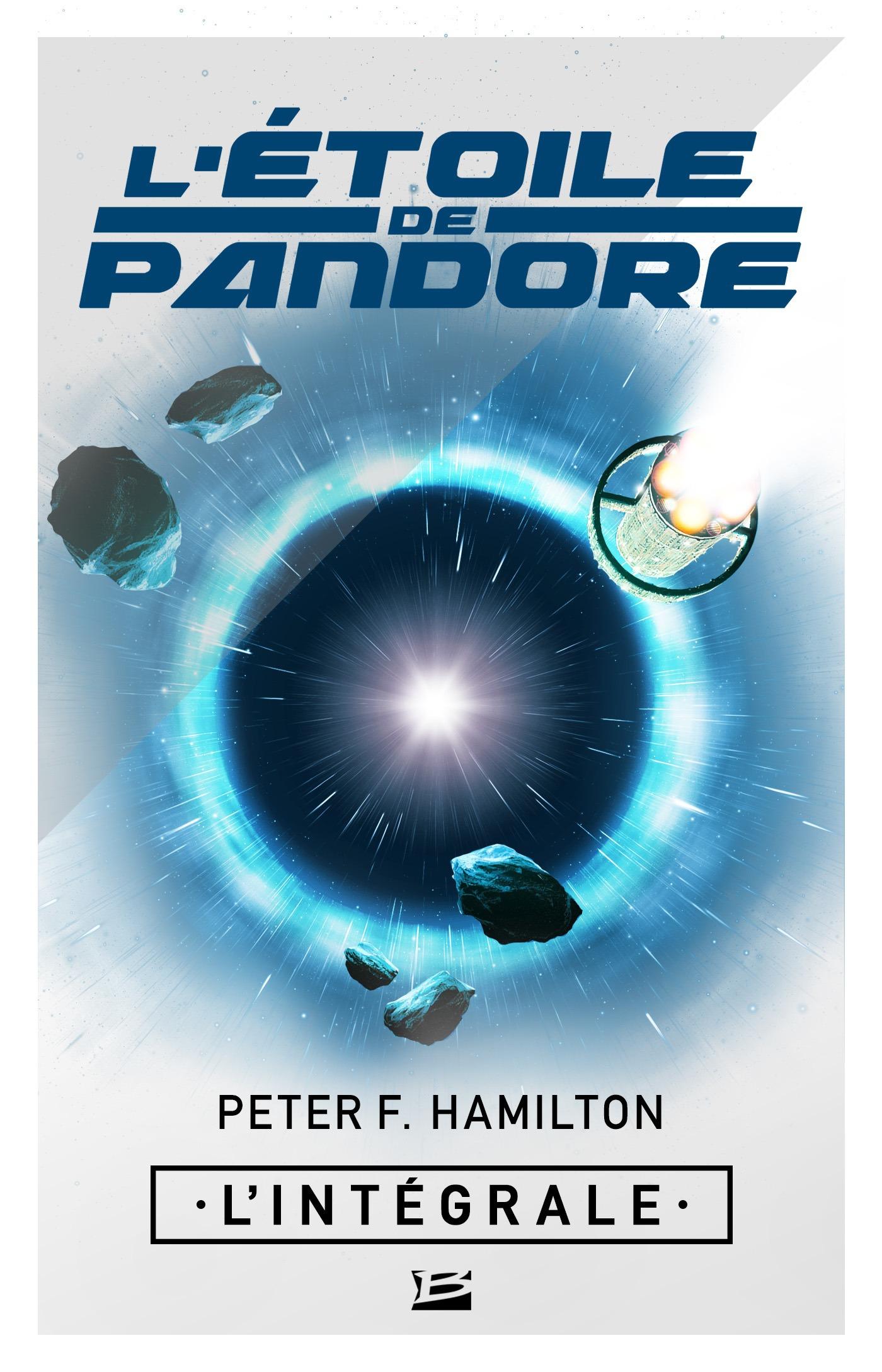 L'étoile de Pandore ; l'intégrale