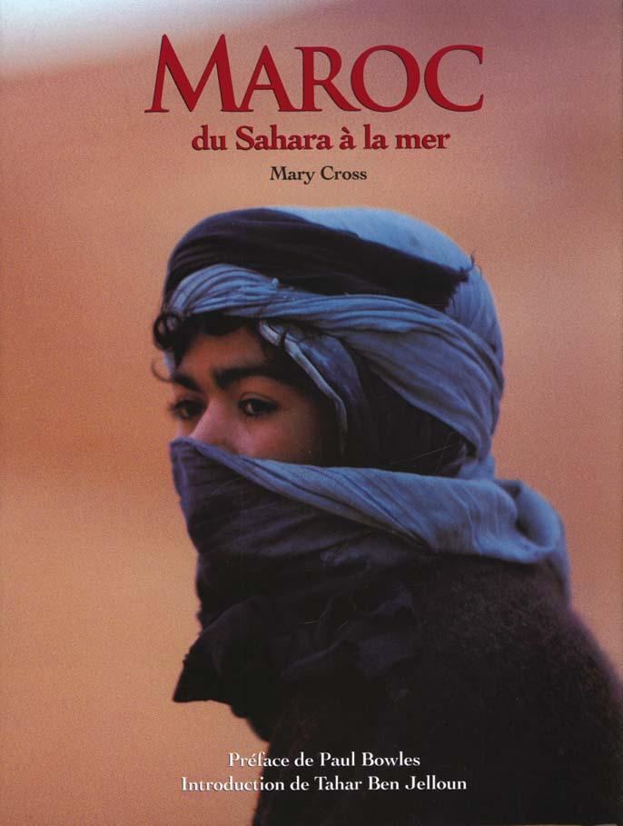 Maroc, du Sahara a la mer