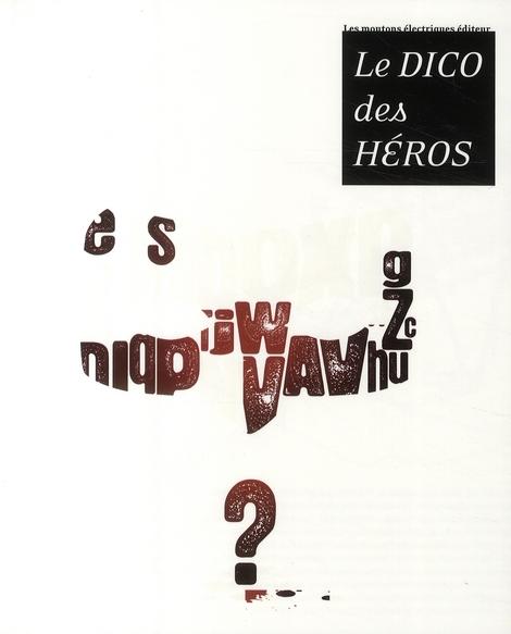 Le dico des héros