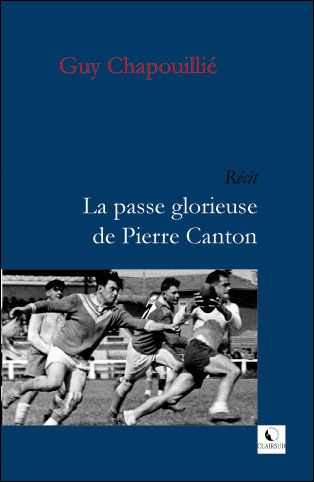 La passe glorieuse de Pierre Canton