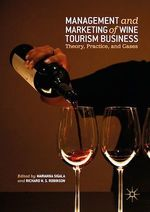 Management and Marketing of Wine Tourism Business  - Marianna Sigala - Richard N.S. Robinson