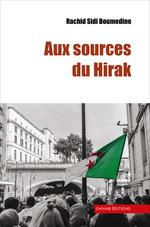 Aux sources du Hirak  - Rachid Sidi Boumdine