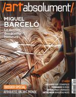 Art absolument n 70 miquel barcelo  mars/avril 2016