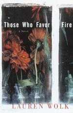 Vente EBooks : Those Who Favor Fire  - Lauren Wolk