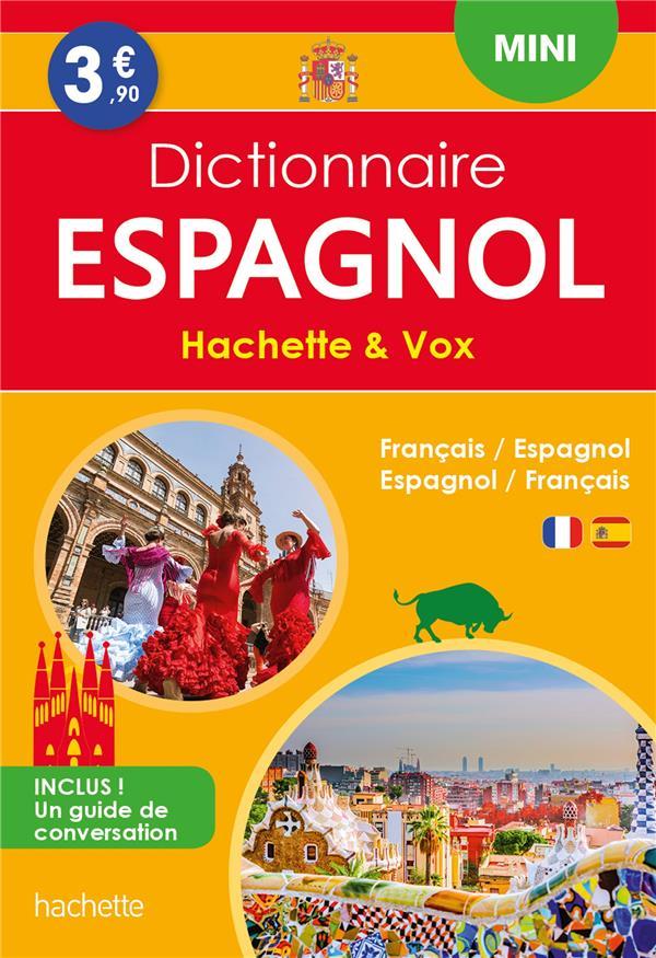 DICTIONNAIRE HACHETTE et VOX MINI  -  FRANCAIS-ESPAGNOL  ESPAGNOL-FRANCAIS XXX