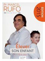 Vente EBooks : Pr Marcel Rufo - Élever son enfant  - Christine Schilte - Marcel RUFO