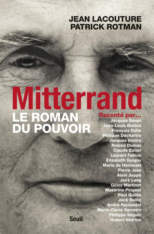 Mitterrand raconté par... le roman du pouvoir