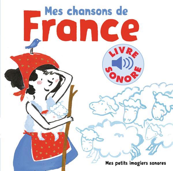 Mes chansons de France t.1