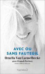 Vente EBooks : Avec ou sans fauteuil  - Franck Leclerc - Ornella Van Caemelbecke