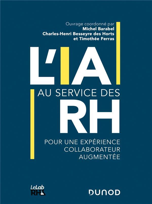 L'intelligence artificielle au service des RH ; pour une expérience collaborateur augmentée