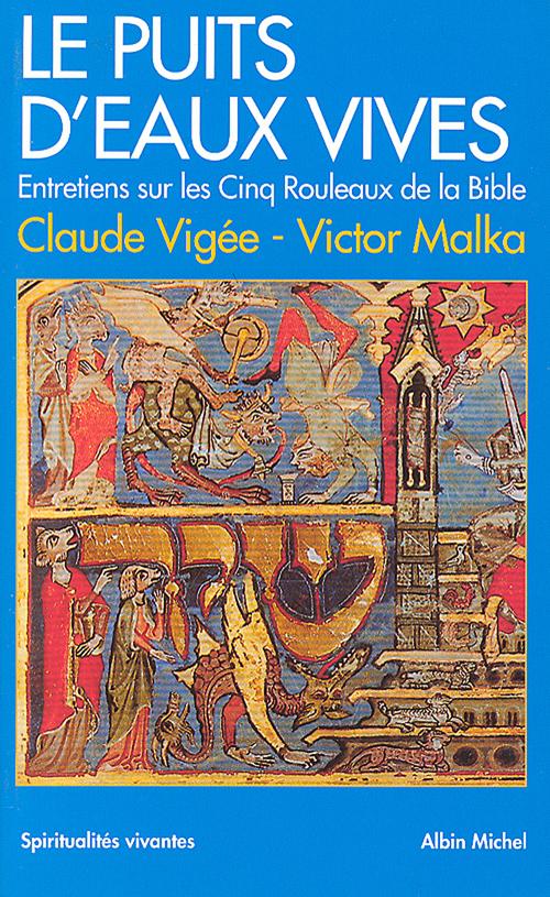 Vente EBooks : Le Puits d'eaux vives  - Claude Vigée  - Victor Malka