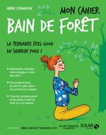 Vente Livre Numérique : Mon cahier Bain de forêt  - Annie Casamayou
