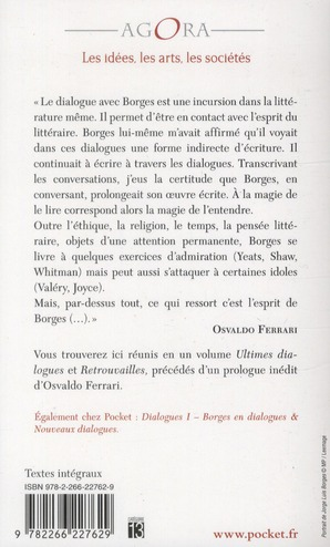 Dialogues II ; ultimes dialogues ; retrouvailles