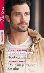 Vente Livre Numérique : Tout contre lui - Pour un je t'aime de plus  - Lynne Marshall - Joanne Rock