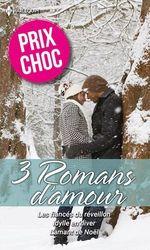 Vente Livre Numérique : Les fiancés du réveillon - Idylle en hiver - L'amant de Noël  - Diana Hamilton - Meryl Sawyer - Shirley Jump