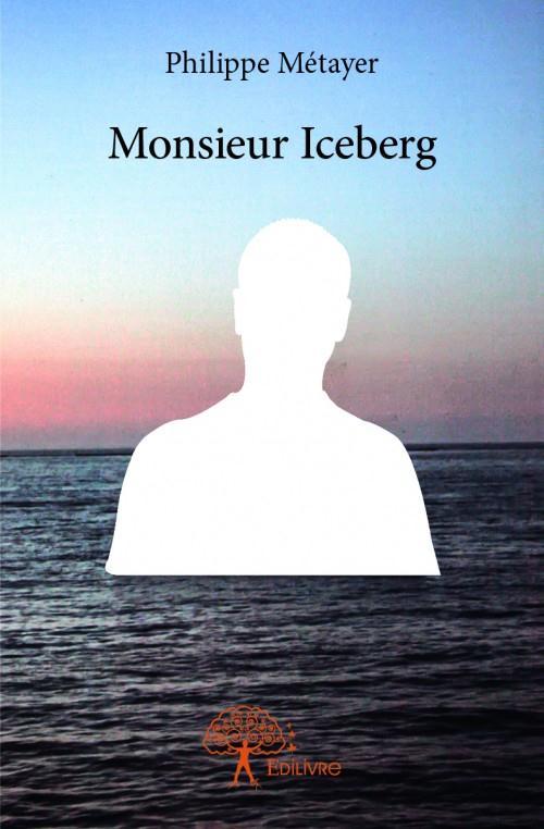 Monsieur Iceberg