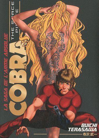 Cobra ; La Saga De L'Arme Absolue