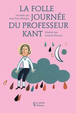 Vente Livre Numérique : La Folle Journée du Professeur Kant  - Jean Paul Mongin