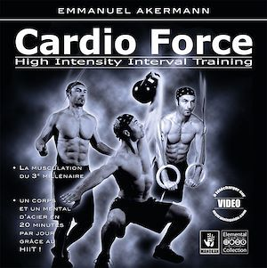 Cardio force ; high intensity interval training