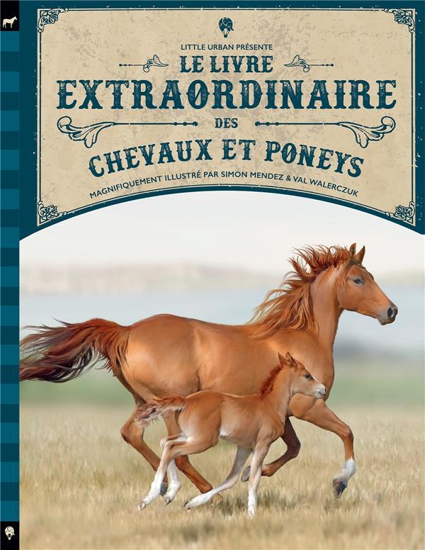 Le livre extraordinaire des chevaux et des poneys