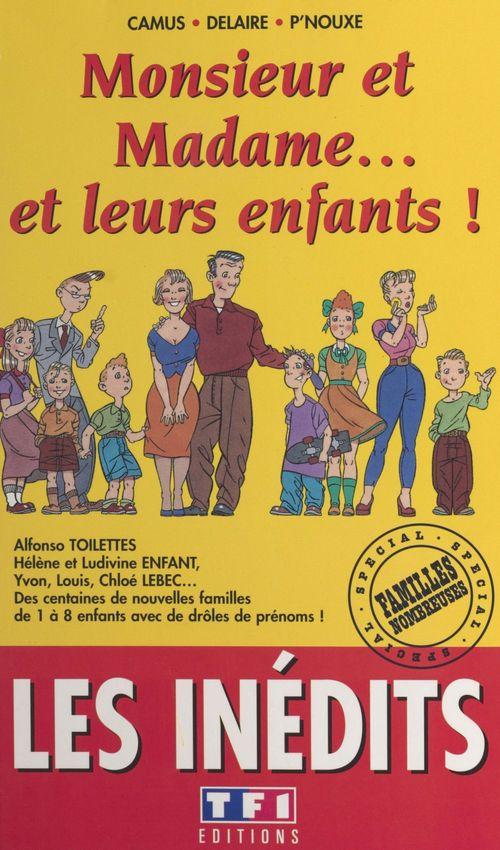 Monsieur et madame et leurs enfants