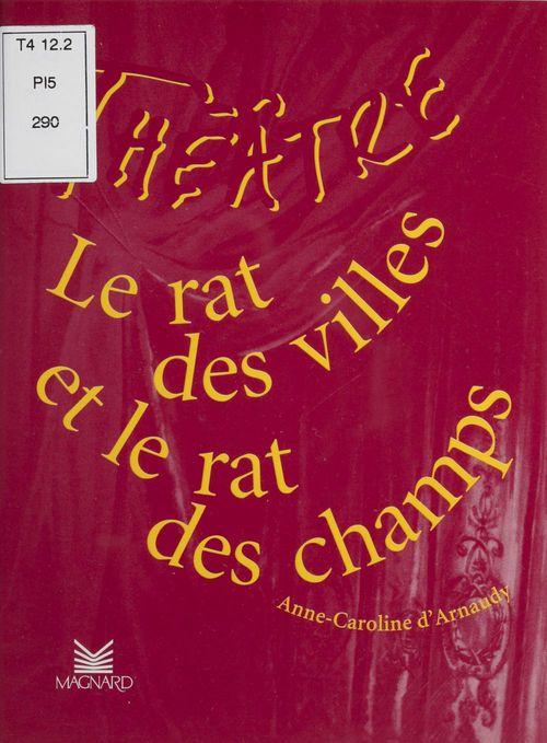 Théâtre en scène ; le rat des villes et le rat des champs
