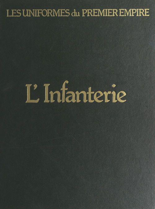 L'infanterie de ligne et l'infanterie légère  - Eugène Louis Bucquoy