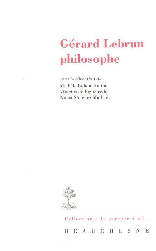 Gérard Lebrun philosophe