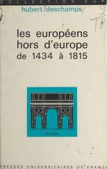 Les européens hors d'Europe, de 1434 à 1815