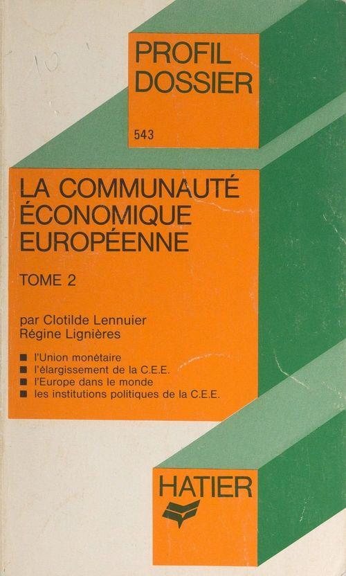 La Communauté Économique Européenne (2)