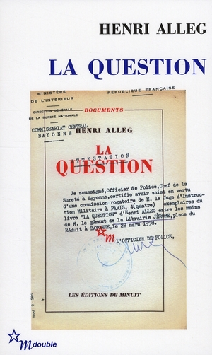 La question ; la torture au coeur de la république