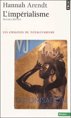L'impérialisme ; les origines du totalitarisme