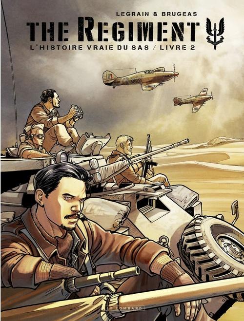 The Regiment - L'Histoire vraie du SAS - tome 2 - Livre 2  - Vincent Brugeas  - Thomas Legrain