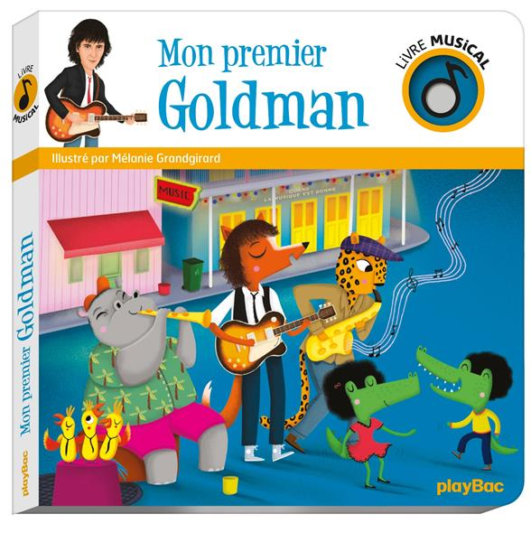 Mon premier Goldman ; livre musical