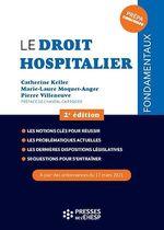 Vente EBooks : Le droit hospitalier  - Marie-Laure Moquet-Anger - Catherine Keller - Pierre Villeneuve