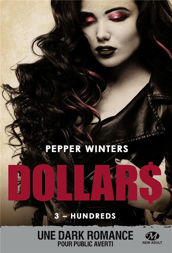 Dollars T.3 ; hundreds - Pepper Winters - Milady - Grand format ...