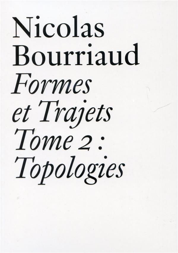 Formes et trajets t.2 ; topologies